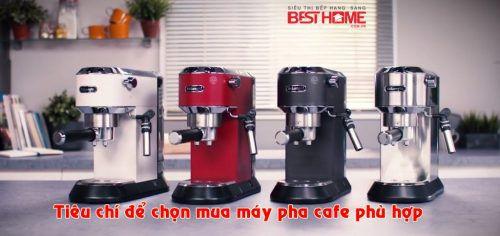 2 tiêu chí để chọn mua máy pha cafe phù hợp với nhu cầu của gia đình mình