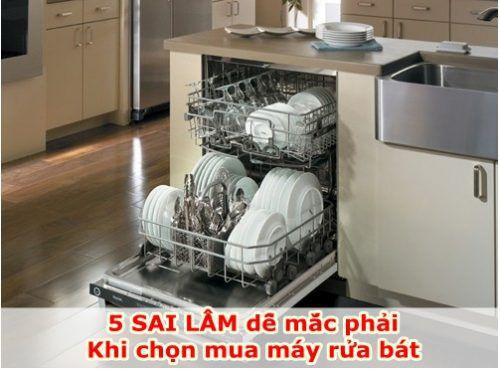 5 Sai lầm dễ mắc phải khi chọn mua máy rửa bát lần đầu