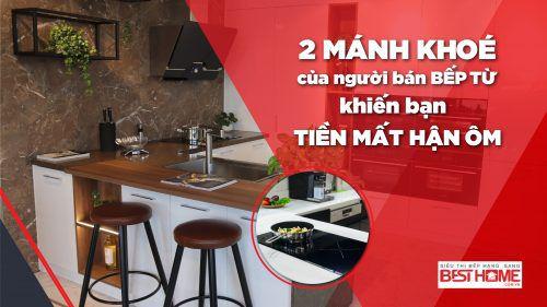 Giải pháp : Cách để có một chiếc bếp từ tốt bền giá chuẩn