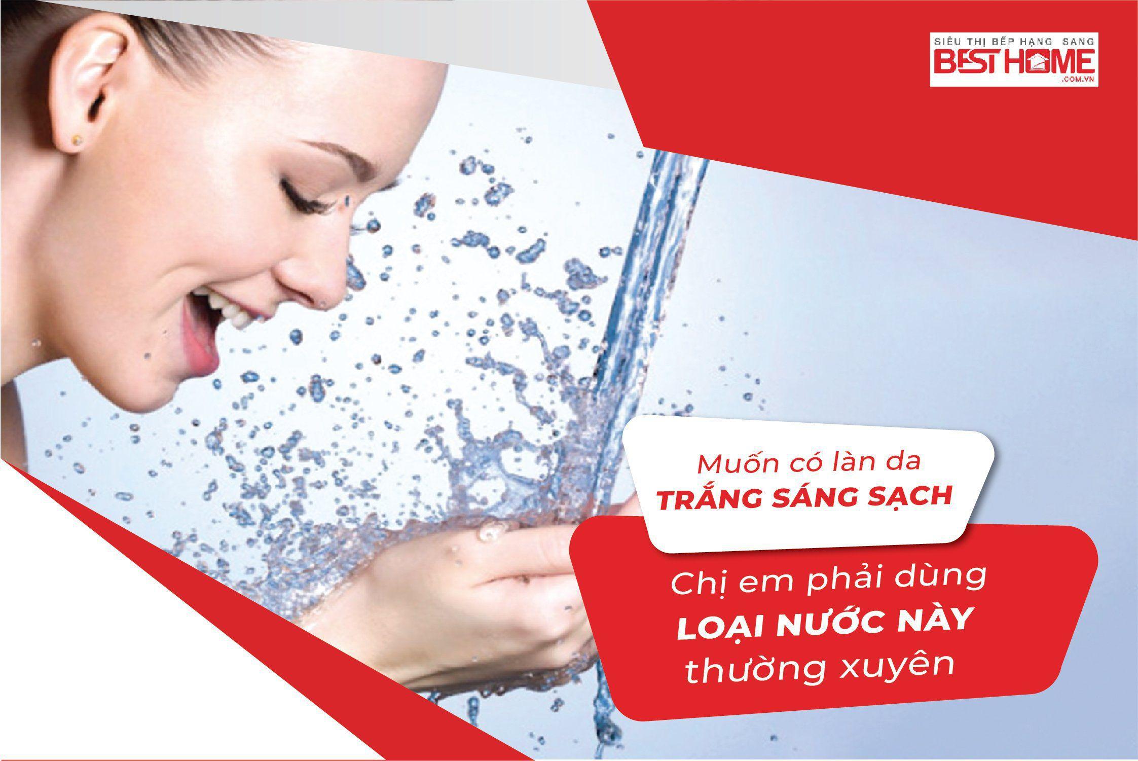 Muốn có làn da trắng sáng sạch, chị em phải dùng loại nước này thường xuyên