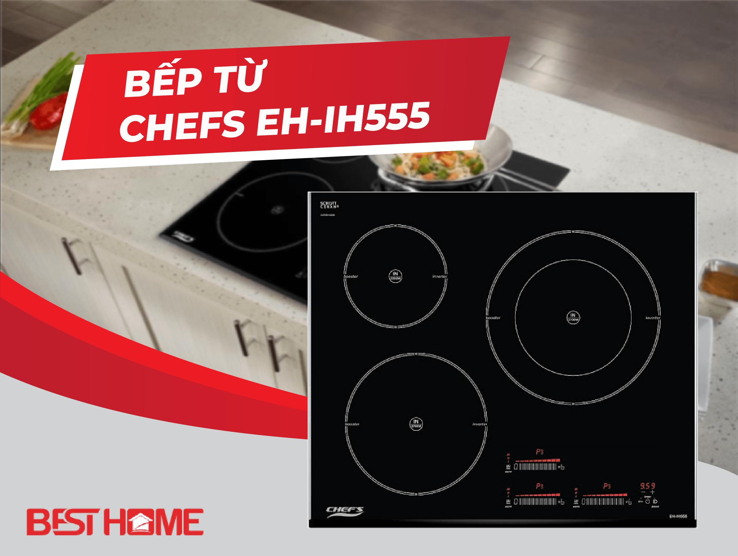 Sản phẩm Bếp từ Chefs EH-IH555 – bếp 5 sao
