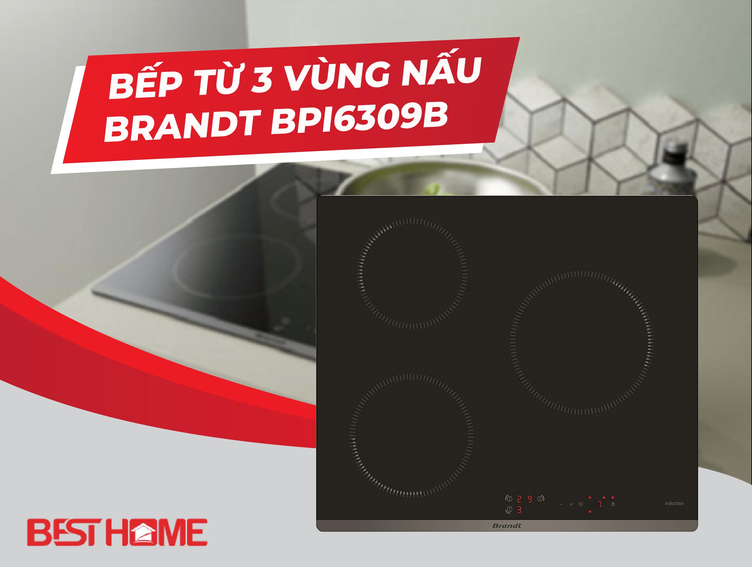 Bếp từ 3 vùng nấu Brandt BPI6309B