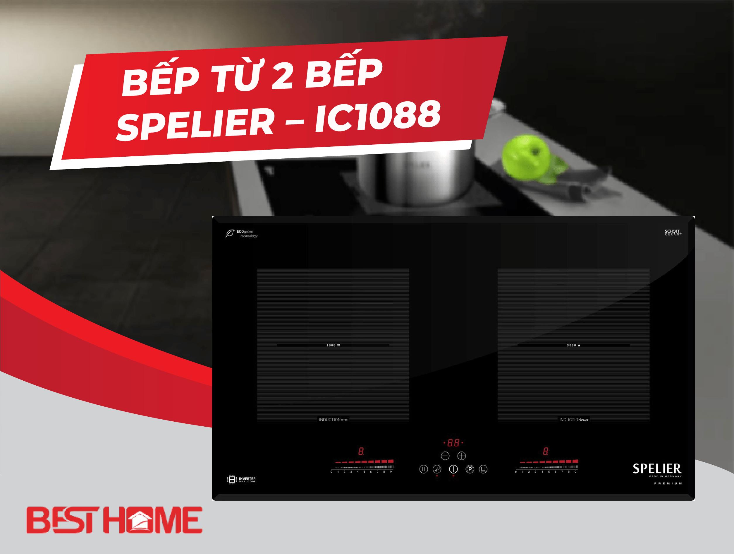 BẾP TỪ 2 BẾP SPELIER – IC1088 nhập nguyên chiếc tại Đức
