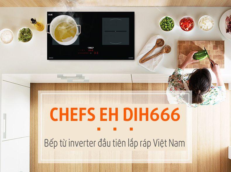 Bếp Từ 2 đôi Chefs EH-DIH666 xuất xứ Việt Nam