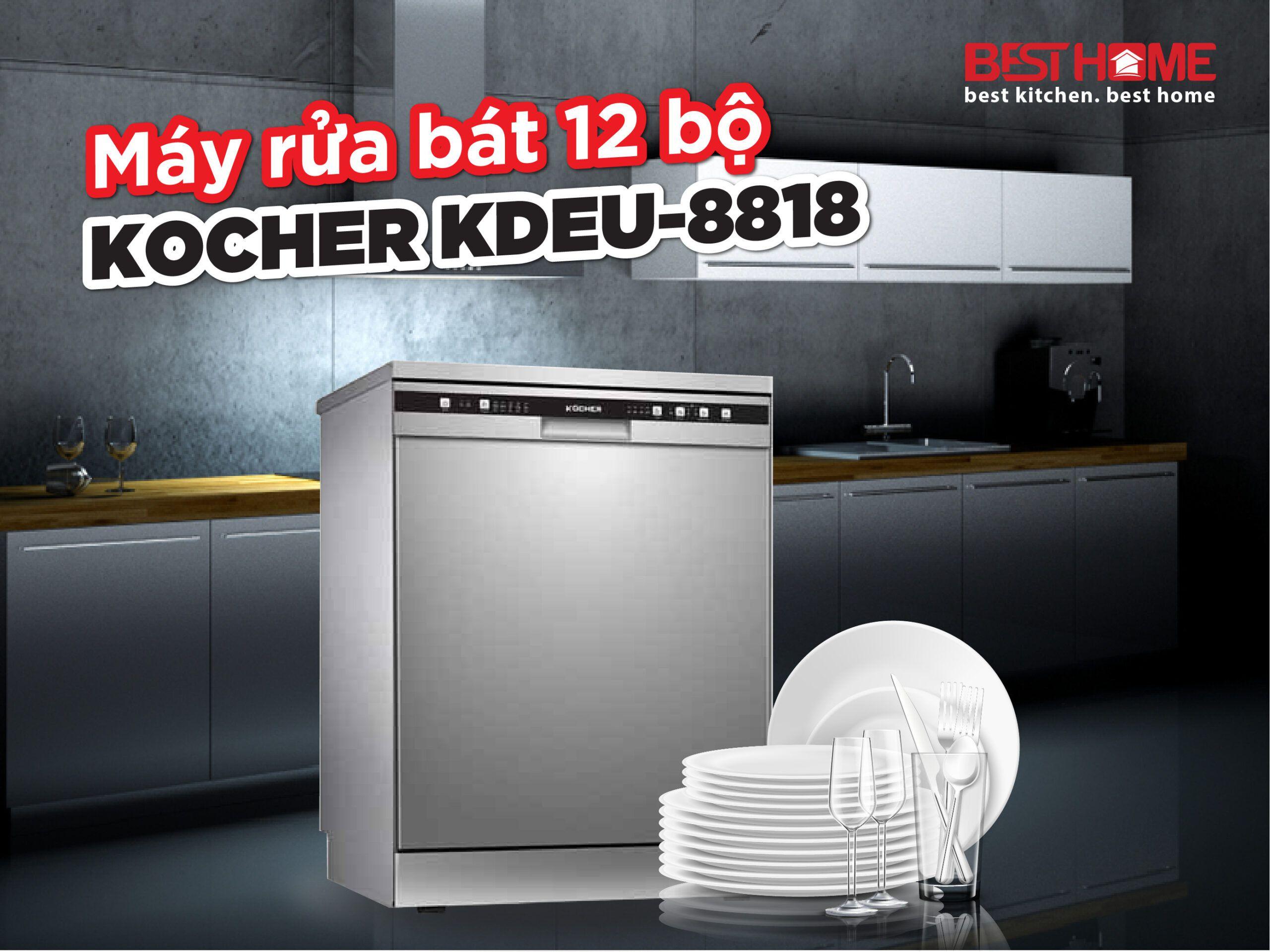 Máy rửa bát 12 bộ Kocher KDEU-8818 xuất xứ Malaysia